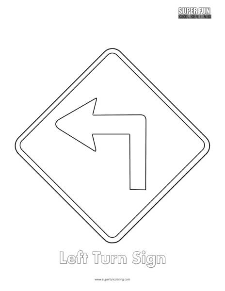 left turn sign coloring page super fun coloring. Black Bedroom Furniture Sets. Home Design Ideas