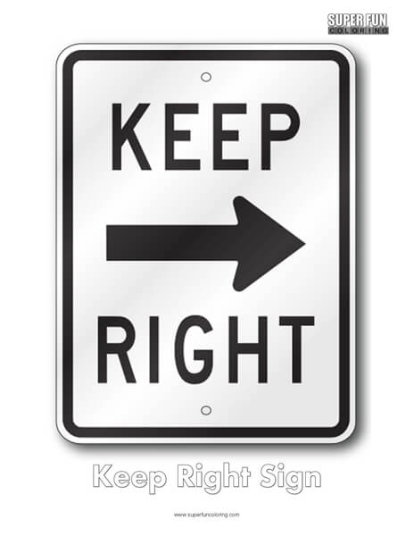 Keep Right Sign Coloring Page Free